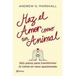 HAZ EL AMOR COMO UN ANIMAL BY MARSHALL